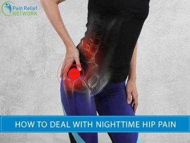 How to Deal With Nighttime Hip Pain