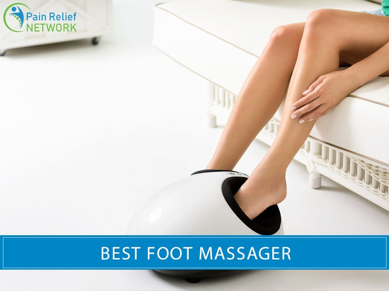 Best Foot Massager 2020.Best Foot Massagers In 2020 Rest And Relax Your Feet With